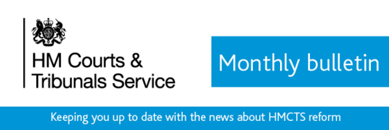 """Bulletin header - """"keeping you up to date with the news about HMCTS reform"""""""