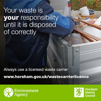 Your waste is your responsibility until it is disposed of correctly