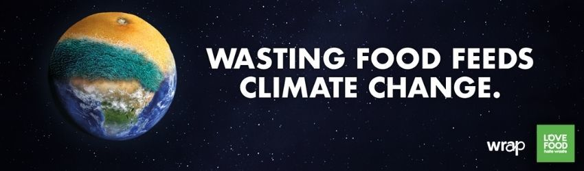 Wasting food feeds climate change. Food Waste Action Week 2021