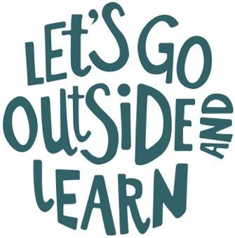 Let's go outside and learn