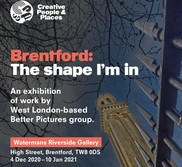 Brentford the shape I'm in exhibition