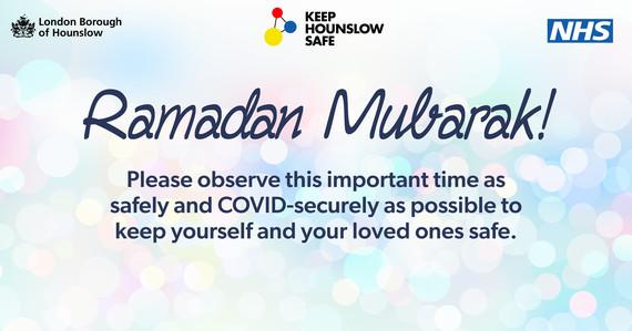Ramadan Mubarak - please observe safely