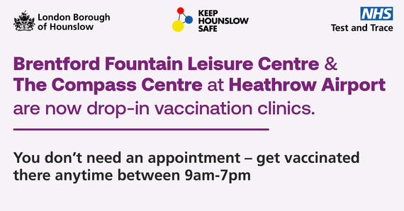 Brentford Leisure & Compass Centre are now drop-in clinics