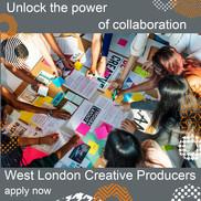 West London Creative Producers