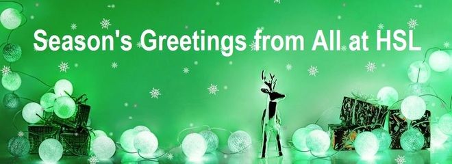 Season's Greetings from All at HSL