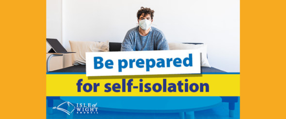 Be prepared for self-isolation