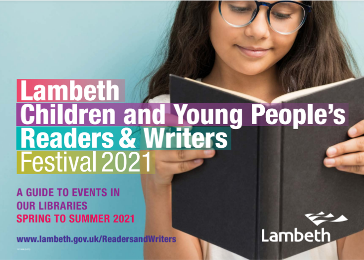 Lambeth with Lambeth Libraries Children & Young Peoples Readers and Writers festival