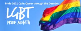 Quiz: Queer through the Decades