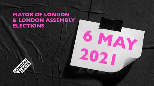 London elections May 2021