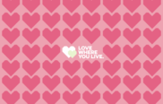 pink hearts wallpaper with the words 'Love where you live' in the middle