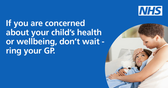 If you are concerned about your child's health, don't wait.