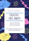 Creative Takeaways 1