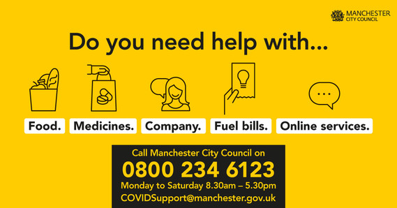 Do you need help with food, medicines, company, fuel bills or online services? Call Manchester City Council on 0800 234 6123