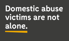 Domestic abuse victims are not alone.