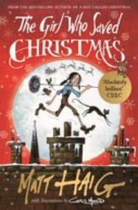 The Girl Who Saved Christmas by Matt Haig cover