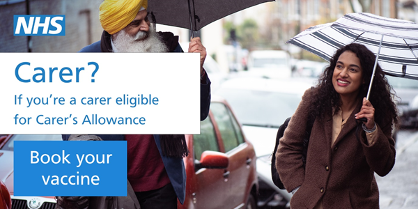 If you're a carer eligible for Carer's Allowance, book your vaccine