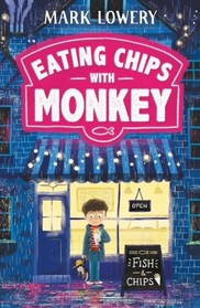 Mark Lowery - Eating chips with monkey book cover