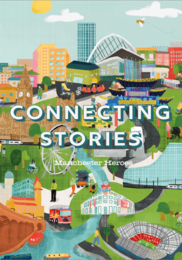 Connecting Stories - Manchester Heroes