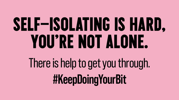 Self-isolation, you are not alone