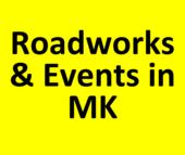 Roadworks & Events in MK
