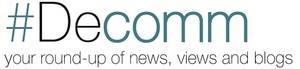 Decomm newsletter: your round-up of views, news and blogs