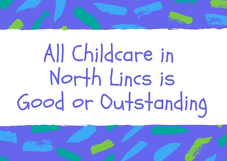 All childcare in North Lincs is Good or Outstanding Image