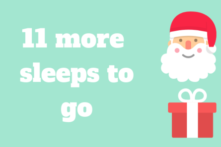 11 more sleeps to go with Santa and a present