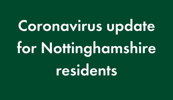 Coronavirus update for Nottinghamshire Residents