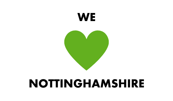 We love Nottinghamshire