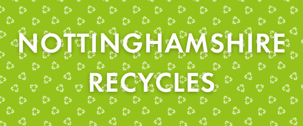 Image banner text reads Nottinghamshire Recycles. The background image contains recycling symbols.