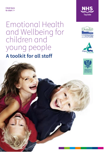 Emotional Health and Wellbeing for children and young people - a toolkit for all staff