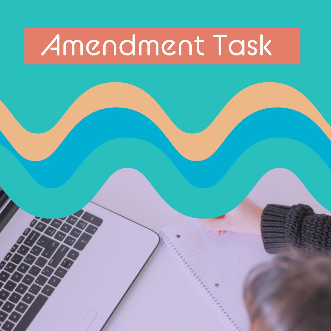 Amendment Task