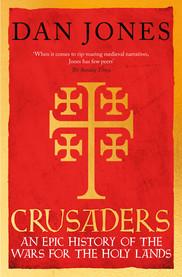 Crusaders by Dan Jones