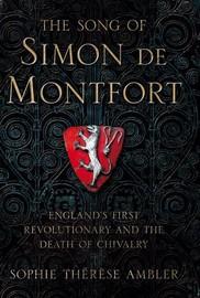 Simon de Montfort by Sophie Ambler