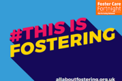 Fostering fortnight