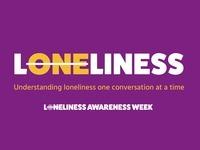 Loneliness Week
