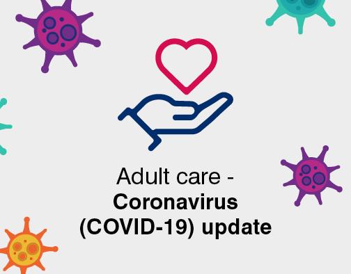 Coronavirus adult care