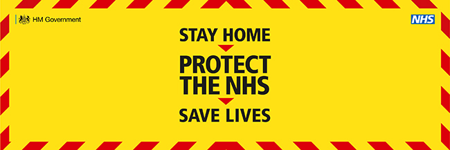 Image of banner reading Stay Home > Protect the NHS > Save Lives