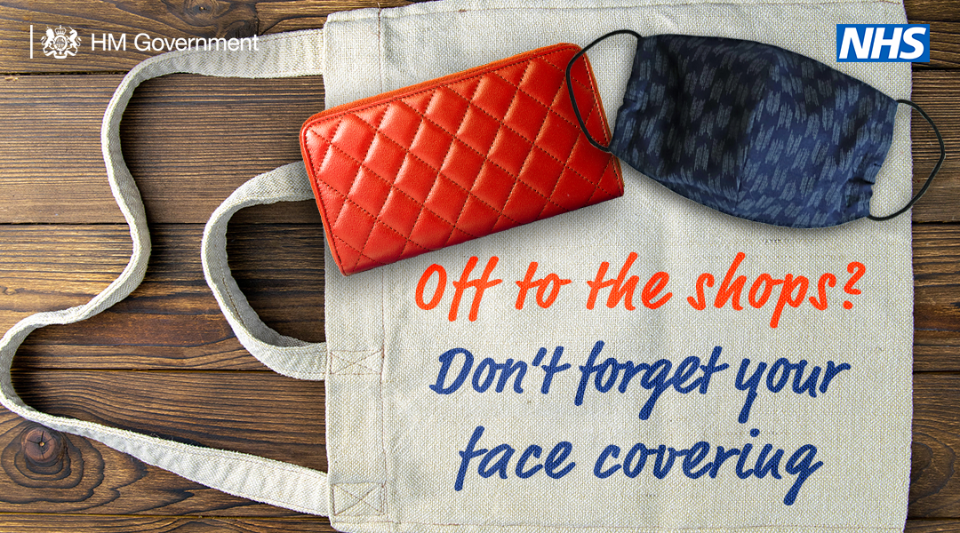 don't forget a face covering when going to the shops