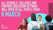 All schools, colleges and further education settings will open to all pupils From 8 March.  Group of students