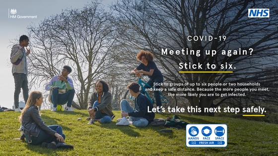 Meeting up again?  Stick to six.  Stick to groups of up to six or two households.  The more people you meet the more likely you are to get infected
