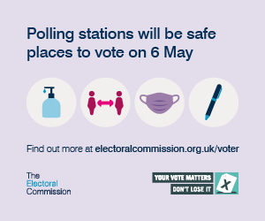 Polling stations will be safe places to vote on 6 May.  Images of covid precautions.  Find out more at electoralcommission.org.uk/voter