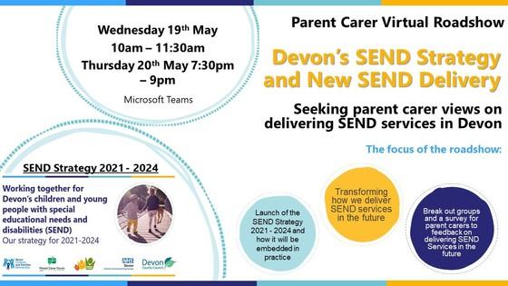 Parent carer virtual roadshow.  Devon's SEND startegy.  Seeking parent carer views