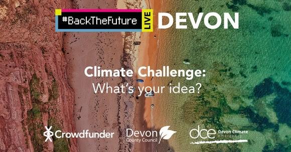 #BackToTheFuture Live Devon.  Climate Challenge: What's your idea?