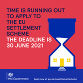 Time is running out to apply to the EU Settlement Scheme.  The deadline is 30 June.