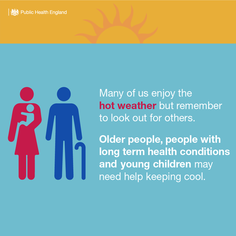 Many of us enjoy the hot weather but remember to look out for others