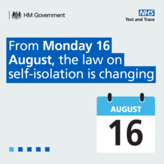 From Monday 16 August the law on self isolation is changing