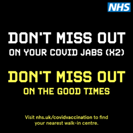 Don't miss out on your covid jabs (2) Don't miss out on the good times