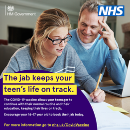 HM Government. NHS.  The jab keep's your teen's life on track
