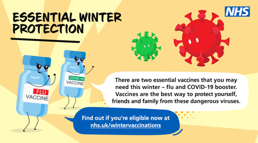 Essential winter protection. There are two essential vaccines that you may need this winter - flu and COVID-19 booster.